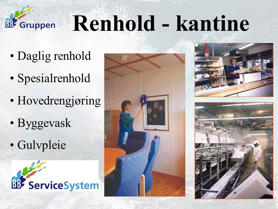 Renhold - kantine Daglig renhold Spesialrenhold Hovedrengjøring Byggevask Gulvpleie