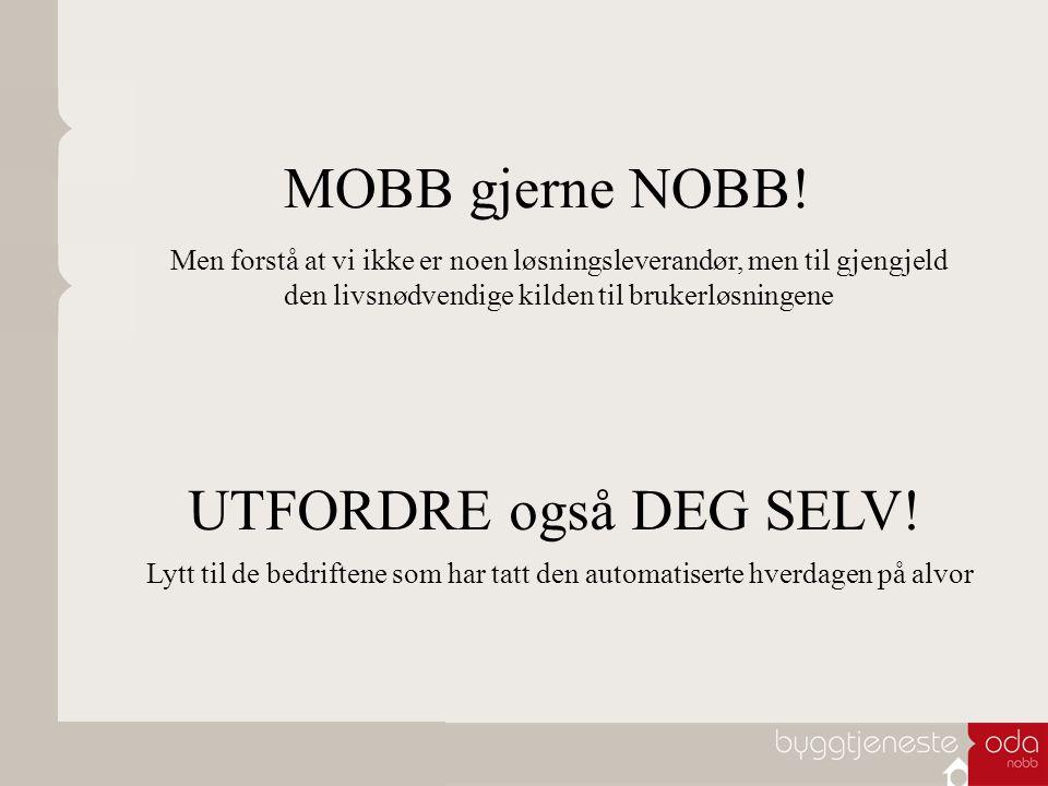 MOBB gjerne NOBB.