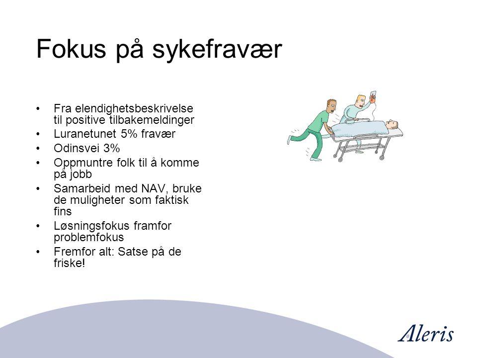 Fokus på sykefravær Fra elendighetsbeskrivelse til positive tilbakemeldinger Luranetunet 5% fravær Odinsvei 3% Oppmuntre folk til å komme på jobb Samarbeid med NAV, bruke de muligheter som faktisk fins Løsningsfokus framfor problemfokus Fremfor alt: Satse på de friske!