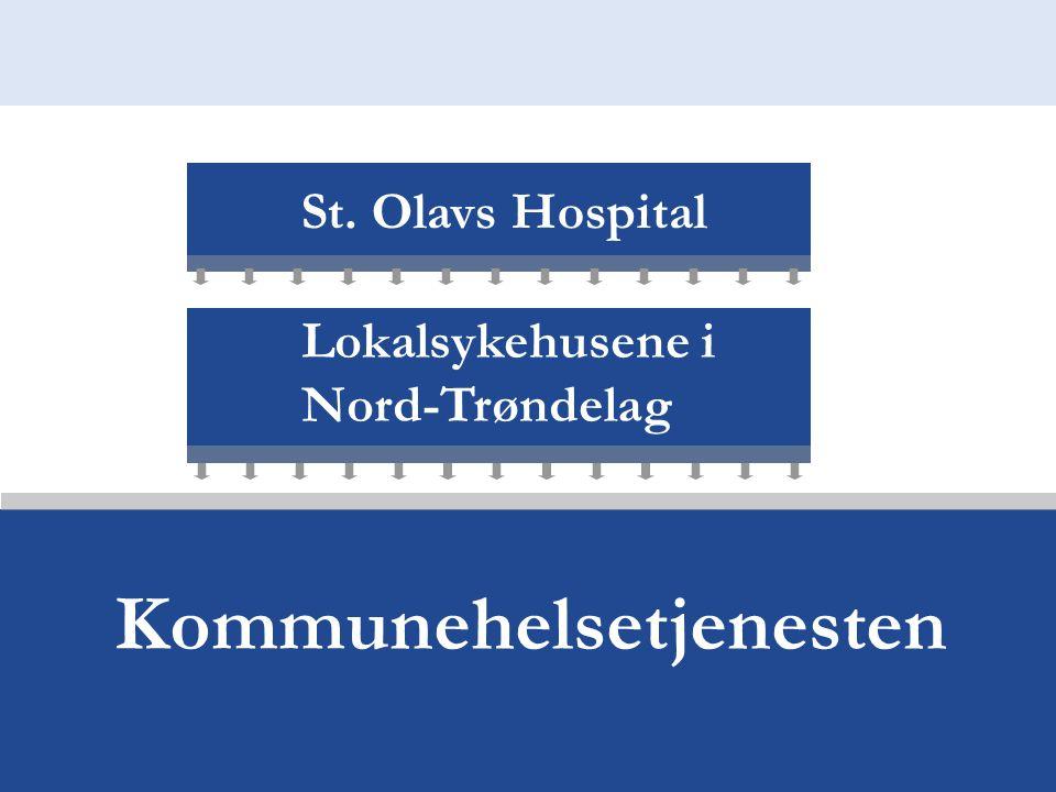 St. Olavs Hospital Lokalsykehusene i Nord-Trøndelag Kommunehelsetjenesten
