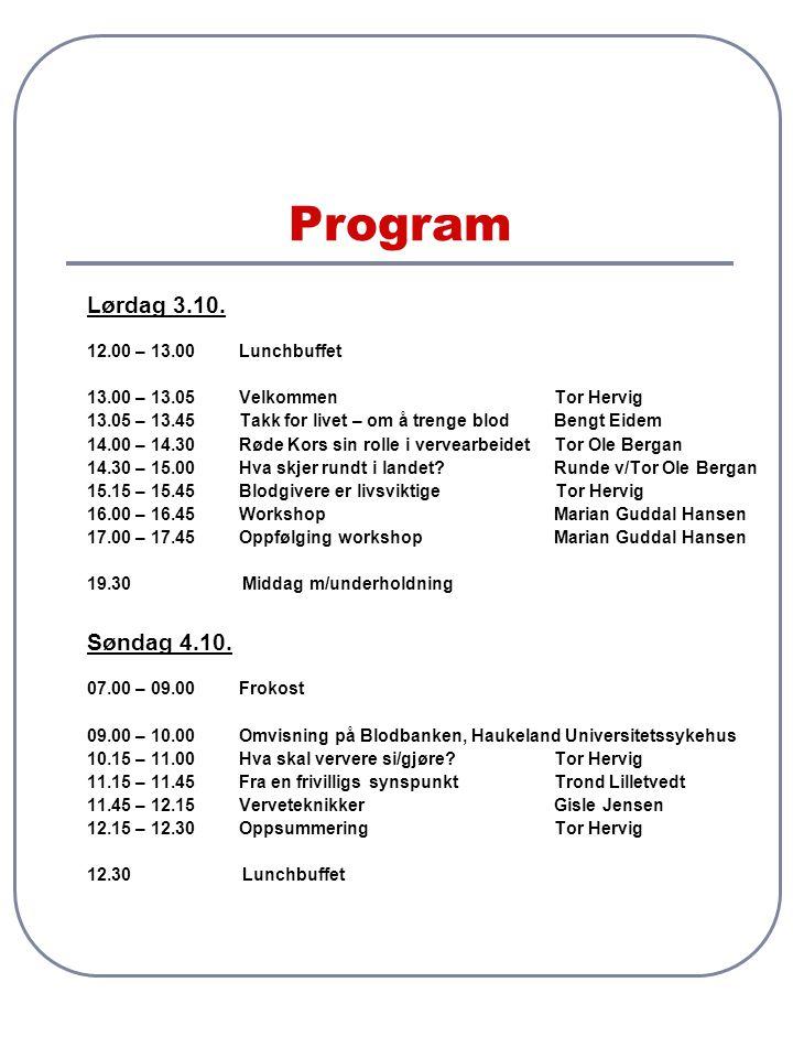 Praktisk Røde Kors Blodprogram dekker reise til Bergen og opphold på Haukeland hotell inkludert lunch lørdag og søndag og middag lørdag kveld Haukeland hotell, Jonas Lies vei 59, 5053 Bergen Tlf.