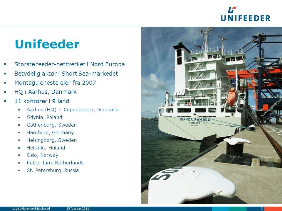 Logistikknettverk Buskerud15 februar 20113 Unifeeder  Største feeder-nettverket i Nord Europa  Betydelig aktør i Short Sea-markedet  Montagu eneste