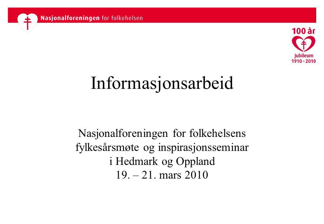 Informasjonsarbeid Nasjonalforeningen for folkehelsens fylkesårsmøte og inspirasjonsseminar i Hedmark og Oppland 19.