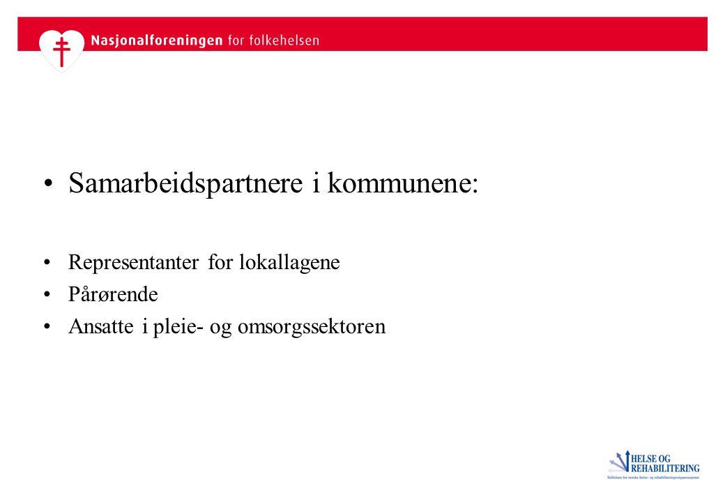 Samarbeidspartnere i kommunene: Representanter for lokallagene Pårørende Ansatte i pleie- og omsorgssektoren