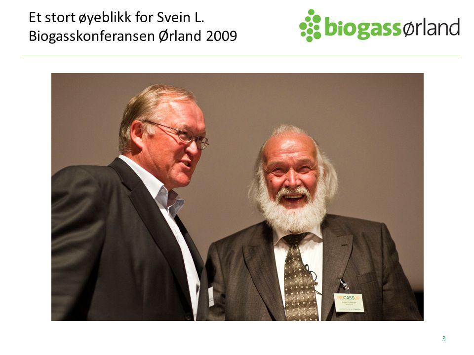 Et stort øyeblikk for Svein L. Biogasskonferansen Ørland 2009 3