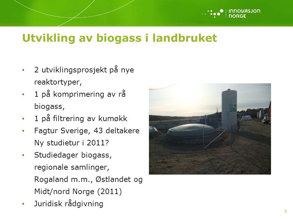 5 Utvikling av biogass i landbruket 2 utviklingsprosjekt på nye reaktortyper, 1 på komprimering av rå biogass, 1 på filtrering av kumøkk Fagtur Sverige, 43 deltakere Ny studietur i 2011.