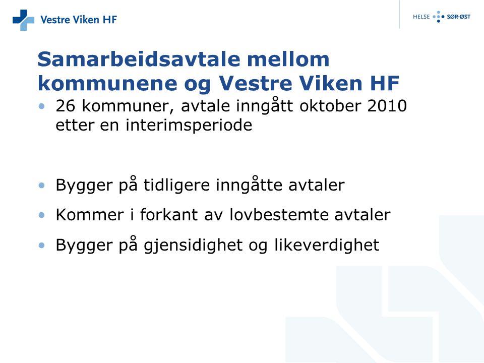 Samarbeidsavtale mellom kommunene og Vestre Viken HF 26 kommuner, avtale inngått oktober 2010 etter en interimsperiode Bygger på tidligere inngåtte av