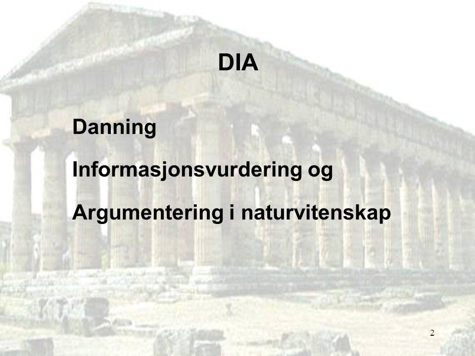 2 DIA Danning Informasjonsvurdering og Argumentering i naturvitenskap