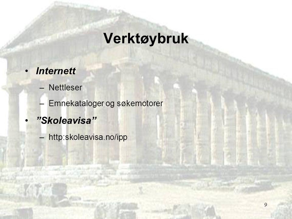 """9 Verktøybruk Internett –Nettleser –Emnekataloger og søkemotorer """"Skoleavisa"""" –http:skoleavisa.no/ipp"""