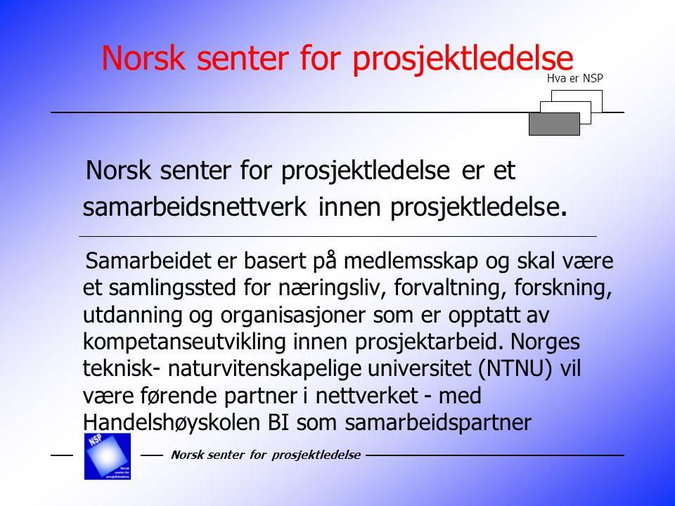 Norsk senter for prosjektledelse TEMA 2000 Neste temadag: Bruk av IT-verktøy i prosjektorientert virksomhet I samarbeid med Statoil - Stavanger