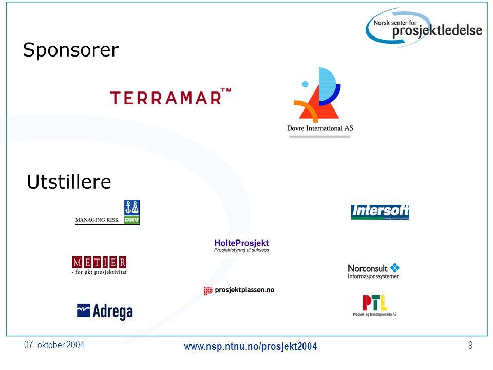 07. oktober 2004 www.nsp.ntnu.no/prosjekt2004 9 Sponsorer Utstillere
