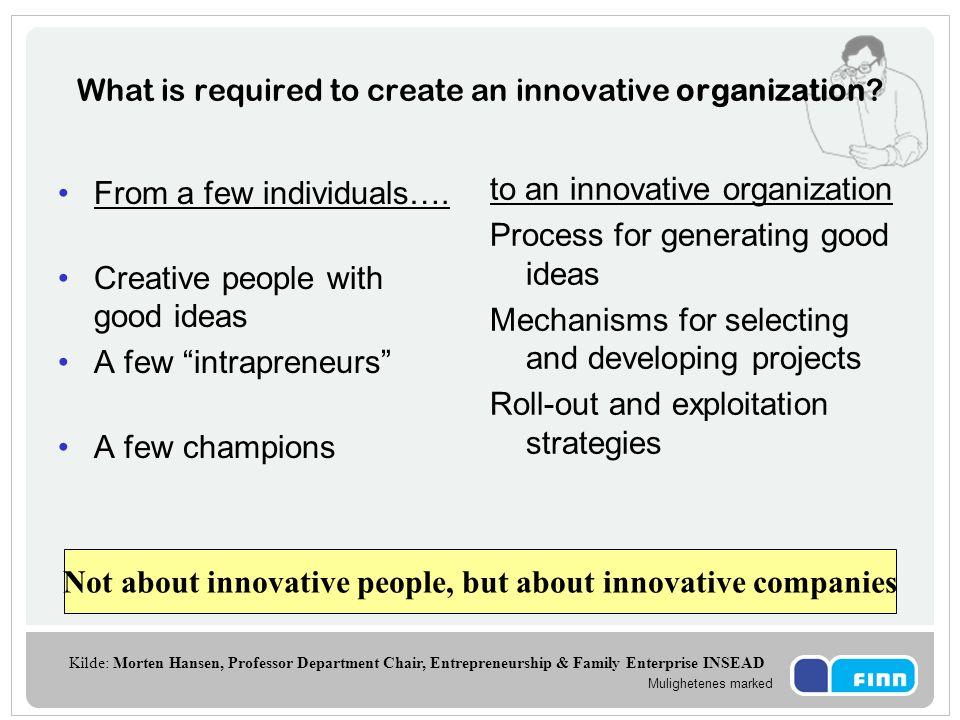 Mulighetenes marked Alle ansatte i FINN skal ha innovasjon som kjernekompetanse innen 2009