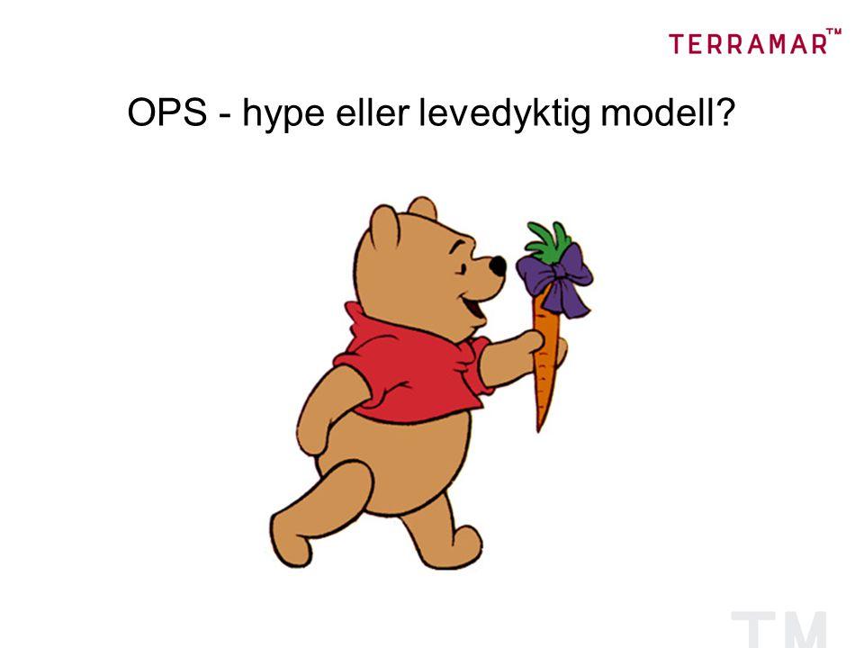 OPS - hype eller levedyktig modell?