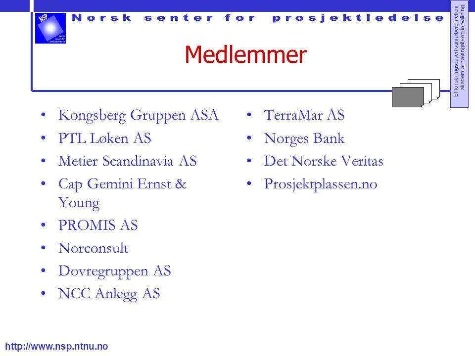 http://www.nsp.ntnu.no Et forskningsbasert samarbeid mellom akademia, næringsliv og forvaltning Medlemmer Kongsberg Gruppen ASA PTL Løken AS Metier Sc