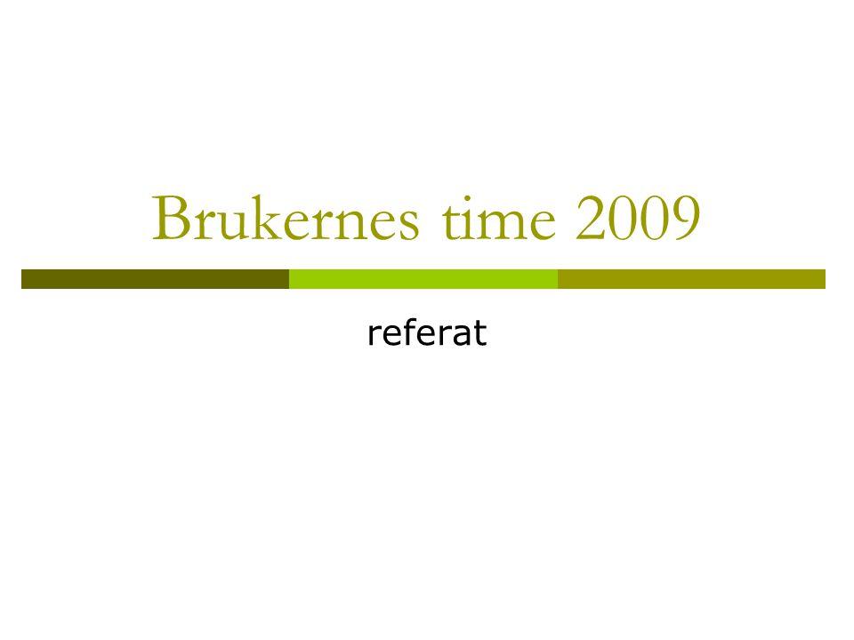 Brukernes time 2009 referat