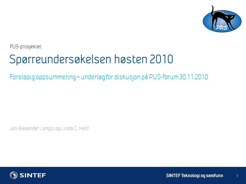 SINTEF Teknologi og samfunn PUS-prosjektet Jan Alexander Langlo og Linda C.