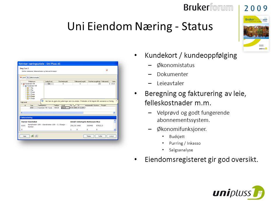 Status – Stabilt – Brukervennlig – Integrert Økonomi FDV Uni Eiendom Næring - Status