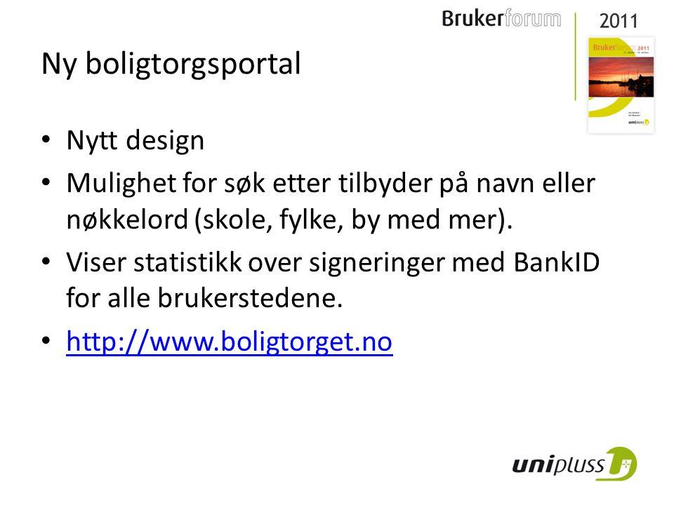 Ny boligtorgsportal Nytt design Mulighet for søk etter tilbyder på navn eller nøkkelord (skole, fylke, by med mer).