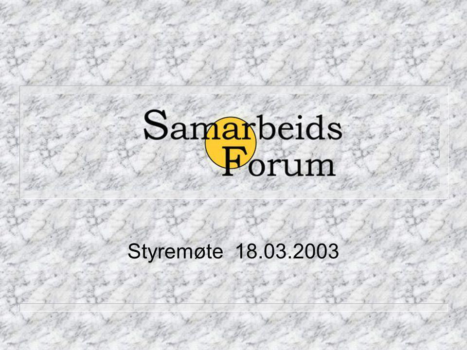 Samarbeidsforumet Styremøte 18.03.2003
