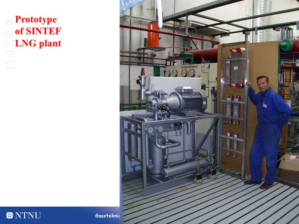 12 Gassteknisk Senter NTNU - SINTEF Prototype of SINTEF LNG plant