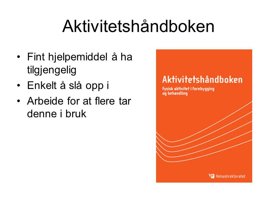 Aktivitetshåndboken Fint hjelpemiddel å ha tilgjengelig Enkelt å slå opp i Arbeide for at flere tar denne i bruk