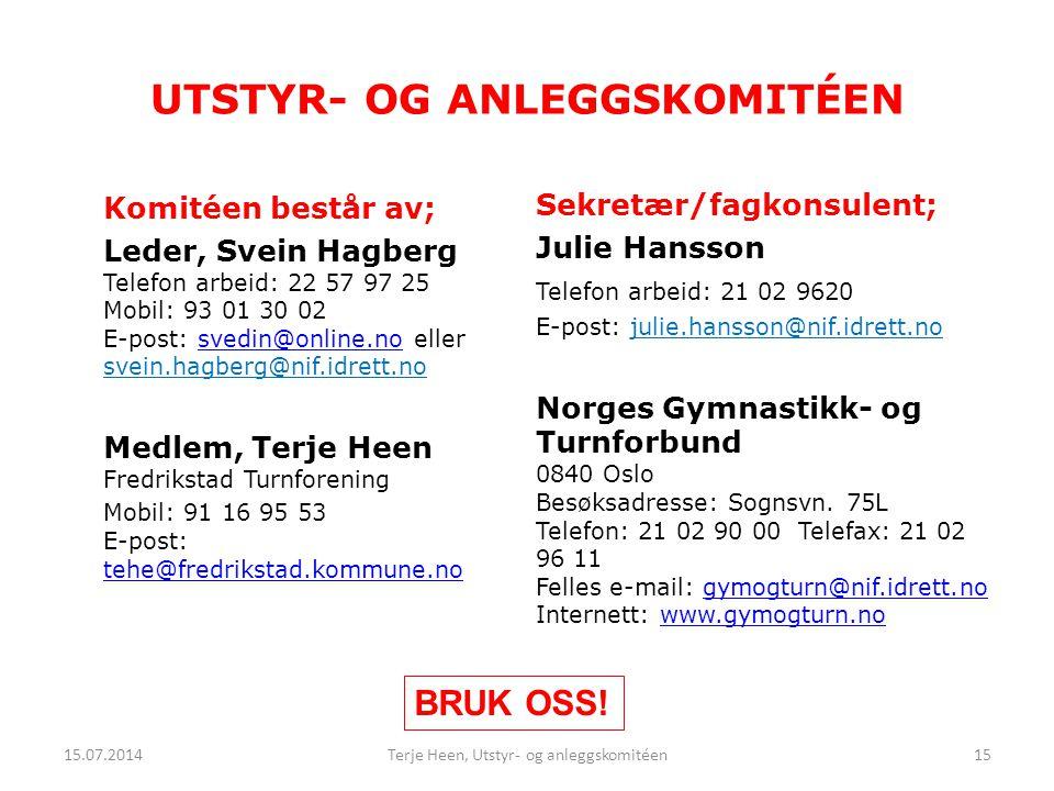 Komitéen består av; Leder, Svein Hagberg Telefon arbeid: 22 57 97 25 Mobil: 93 01 30 02 E-post: svedin@online.no eller svein.hagberg@nif.idrett.nosved