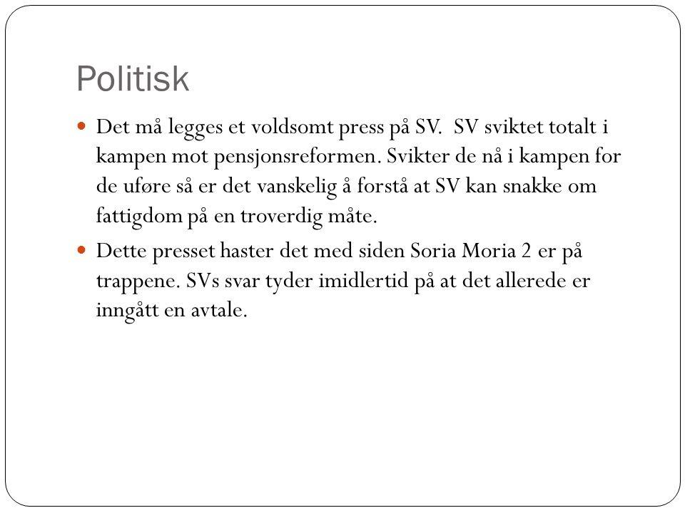 Politisk Det må legges et voldsomt press på SV.SV sviktet totalt i kampen mot pensjonsreformen.