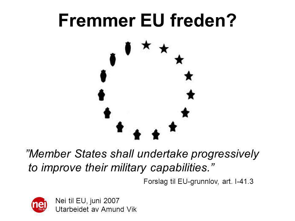 Fremmer EU freden.