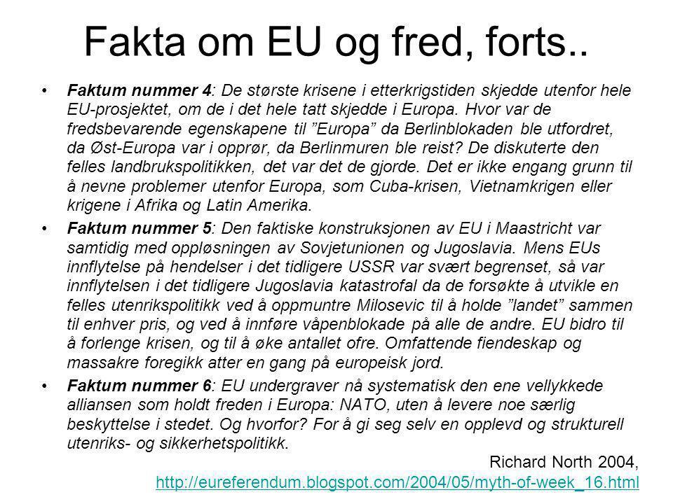 Fakta om EU og fred, forts..