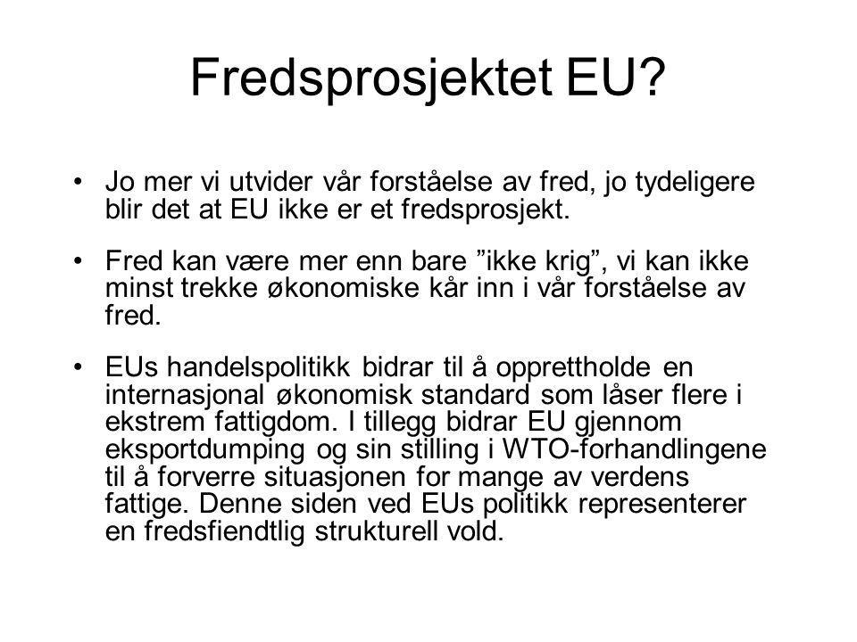 Fredsprosjektet EU.