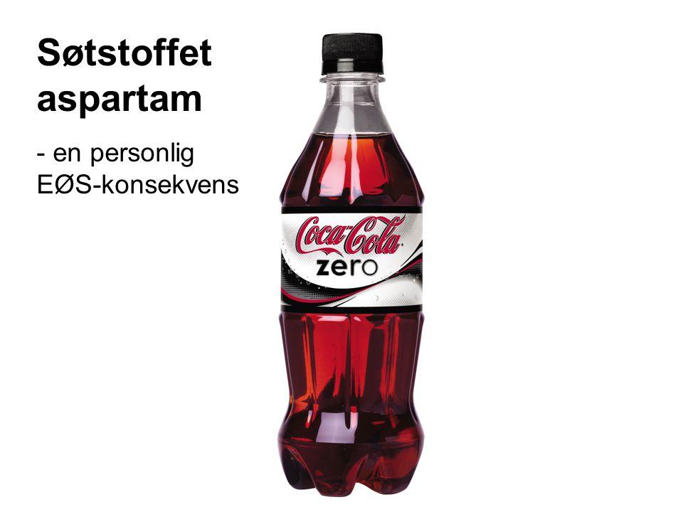 Søtstoffet aspartam - en personlig EØS-konsekvens
