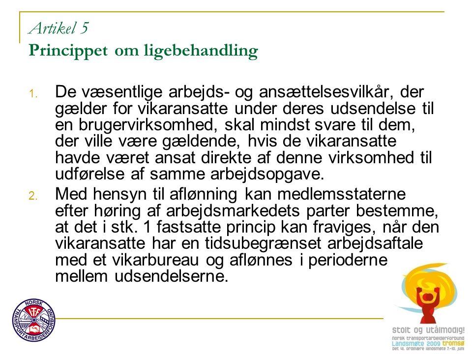 Artikel 5 Princippet om ligebehandling 1.