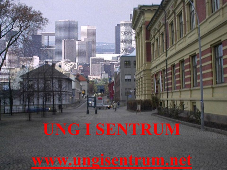 UNG I SENTRUM www.ungisentrum.net