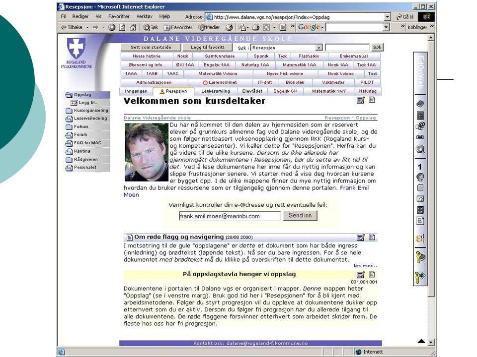Tilgang til ferdiglagde nettbaserte ressurser: www.dalane.vgs.no (i samarbeid med www.nettgymnaset.com) www.dalane.vgs.nowww.nettgymnaset.com www.dalane.vgs.nowww.nettgymnaset.com