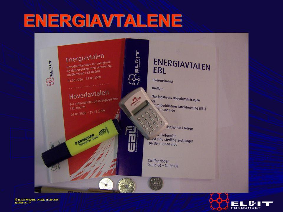 © EL & IT forbundet, tirsdag, 15. juli 2014 Lysbilde nr.: 17 ENERGIAVTALENE