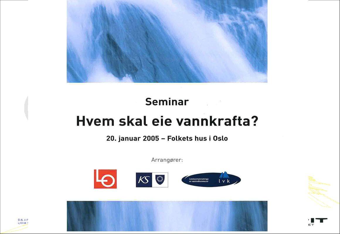 © EL & IT forbundet, tirsdag, 15. juli 2014 Lysbilde nr.: 1