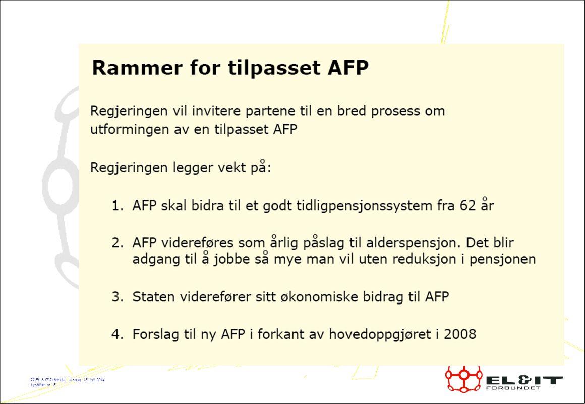© EL & IT forbundet, tirsdag, 15. juli 2014 Lysbilde nr.: 5