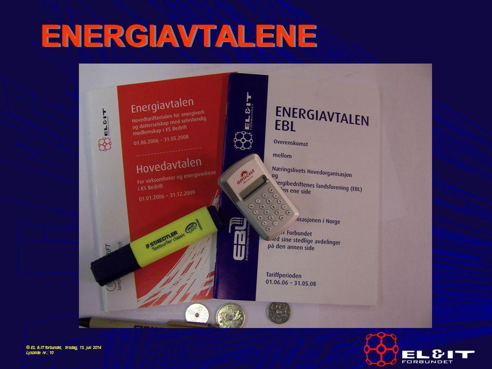 © EL & IT forbundet, tirsdag, 15. juli 2014 Lysbilde nr.: 10 ENERGIAVTALENE