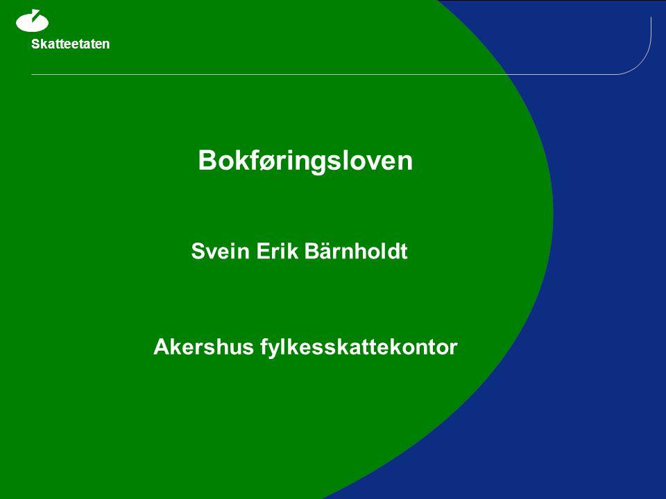 Skatteetaten 32 2.6: Felles faktureringssystem  Ingen GBS per dags dato  Uttalelser SKD: 30.