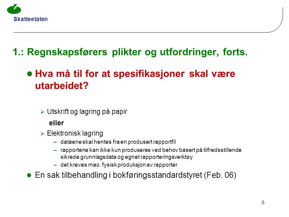 Skatteetaten 16 2.1: Kassaapparat – BFF § 5–3-2 flg.
