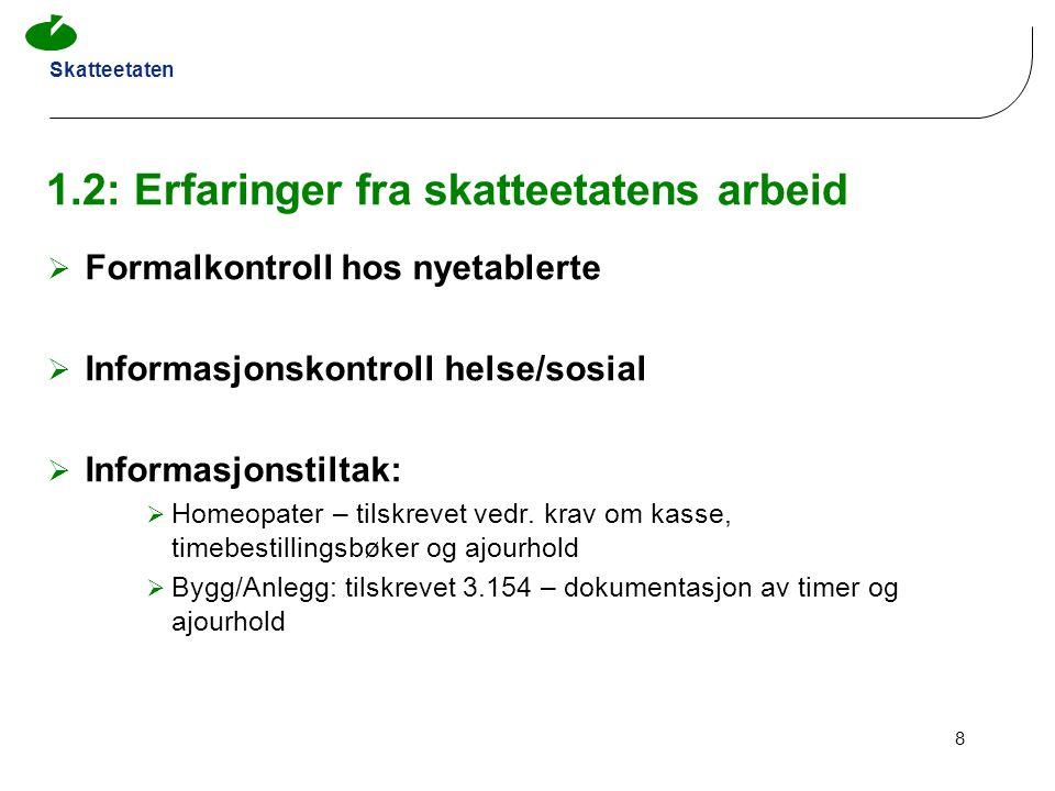Skatteetaten 29 2.4: Salgsdokument: uttalelser fra skattedirektoratet  Kravet til språk – salgsdokumentasjon - 21.jun.2006 bokføringsloven § 10, jf.