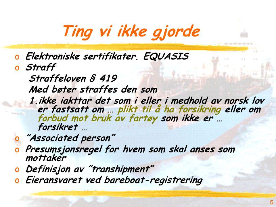 6 Rapporteringssystemet oBetydningen av gode regler for norsk industri oRapport oDefinisjonen av farlig last (§ 212) oHNS Reporting Software oTerskelverdier (§ 223) oKontroll oDir 93/75/EEC (HazMat) oDir 2002/59/EC (Traffic Monitoring) oForskrift nr.