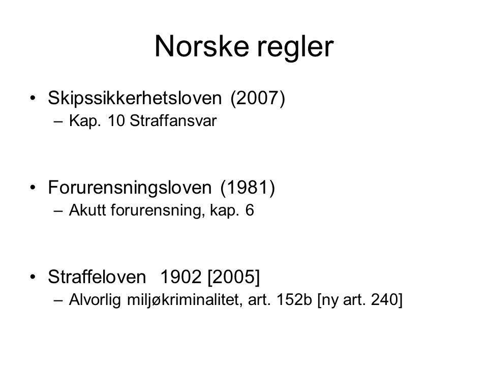 Norske regler Skipssikkerhetsloven (2007) –Kap.