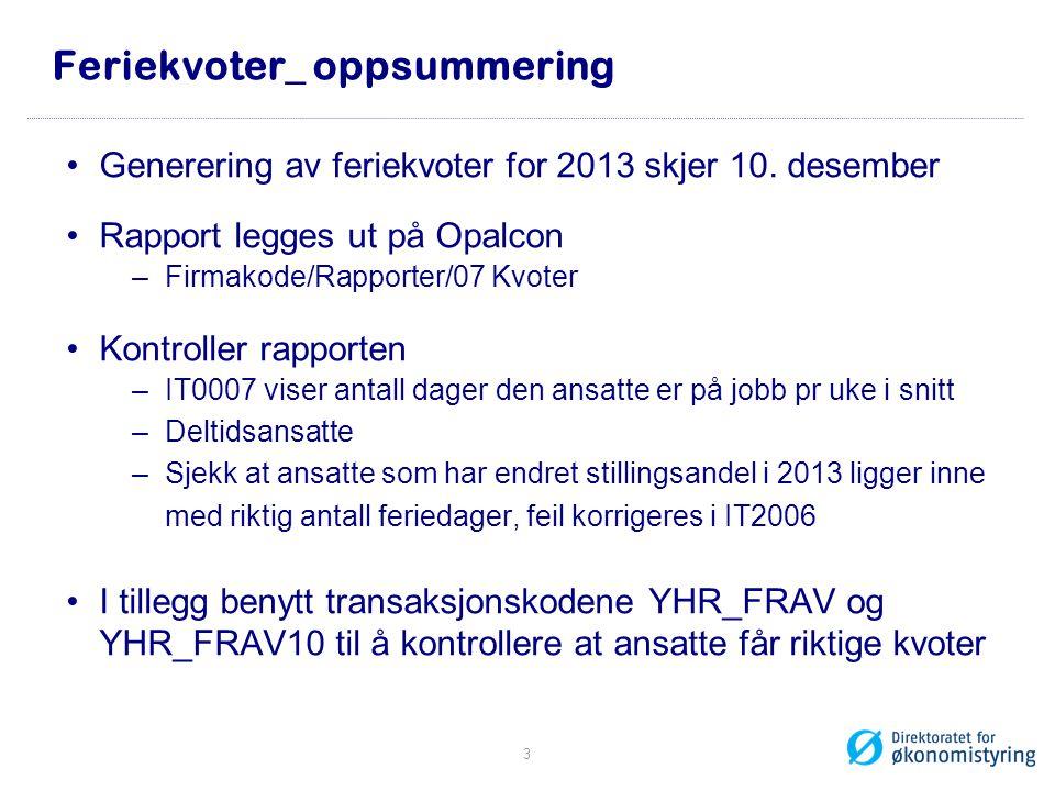 Feriekvoter_ oppsummering Generering av feriekvoter for 2013 skjer 10.