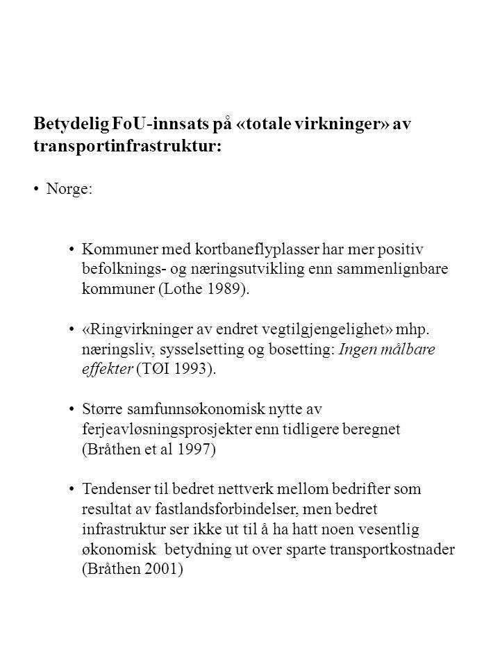 Betydelig FoU-innsats på «totale virkninger» av transportinfrastruktur: Norge: Kommuner med kortbaneflyplasser har mer positiv befolknings- og nærings