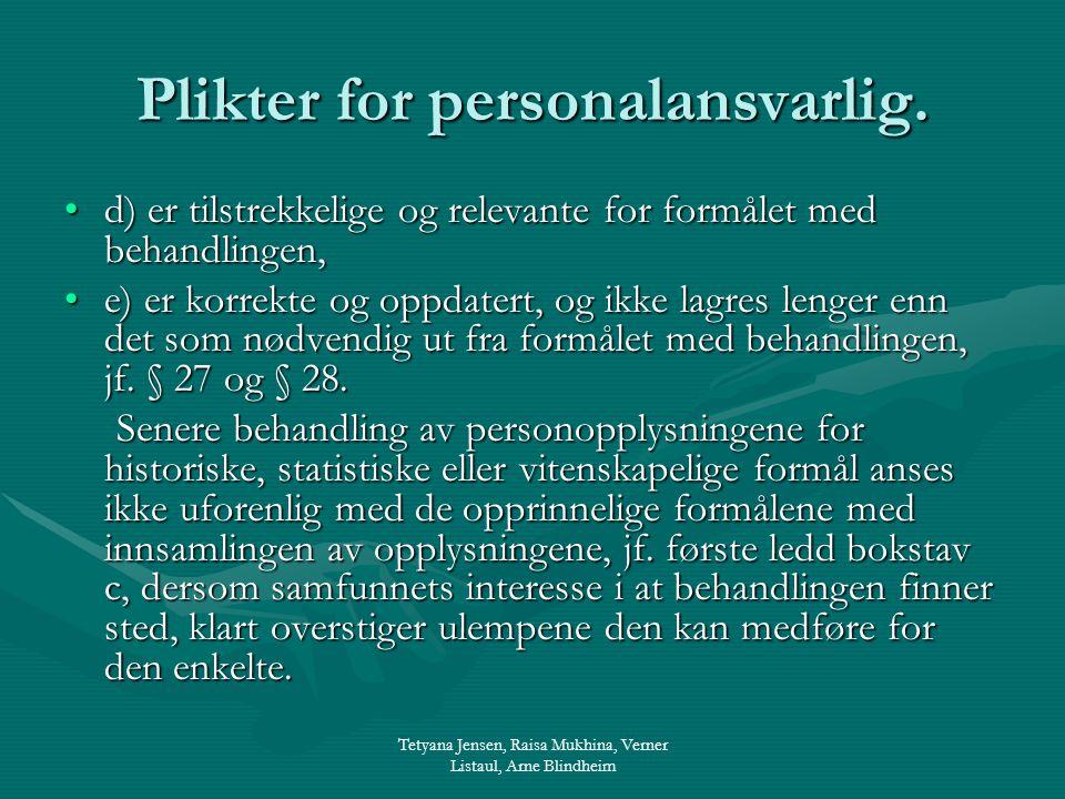 Tetyana Jensen, Raisa Mukhina, Verner Listaul, Arne Blindheim Plikter for personalansvarlig.