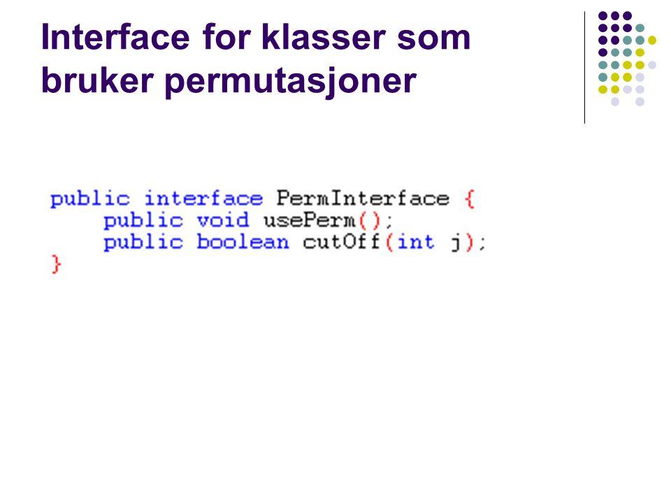 Interface for klasser som bruker permutasjoner