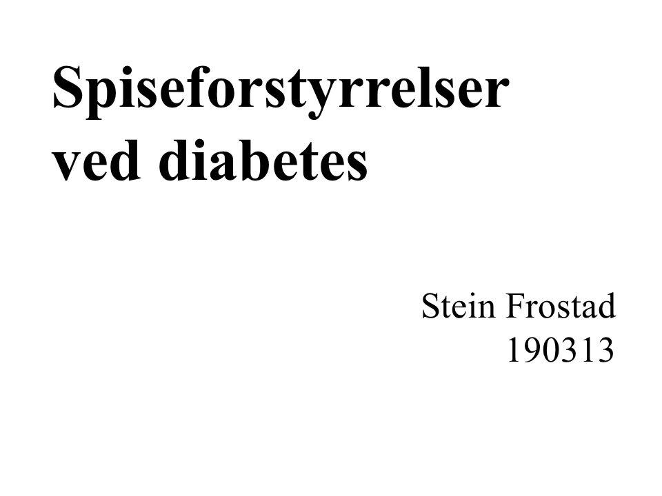 Spiseforstyrrelser ved diabetes: Vanskeligere å behandle spiseforstyrrelsen Vanskeligere å behandle diabetes Behov for tverrfaglig samarbeid