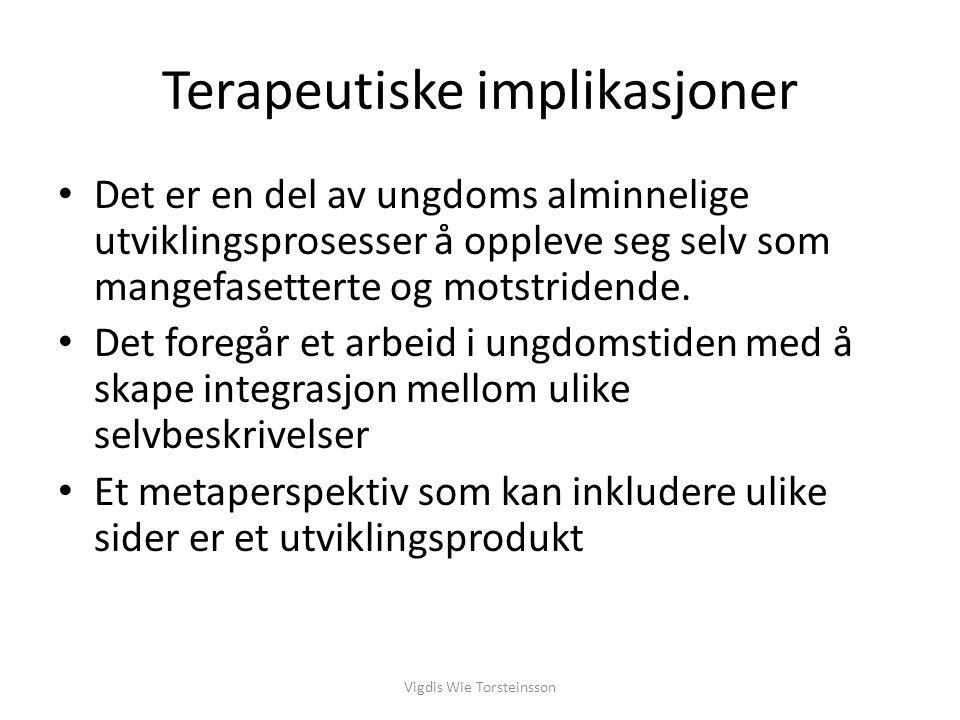 Betydningen av viktige relasjoner Vigdis Wie Torsteinsson