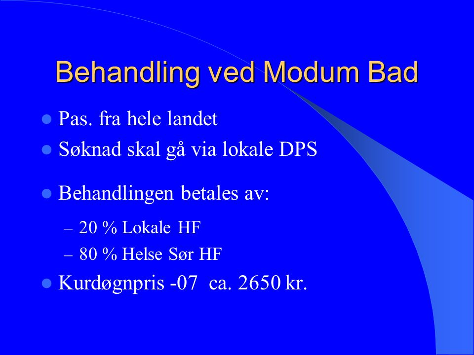 Behandling ved Modum Bad Pas.